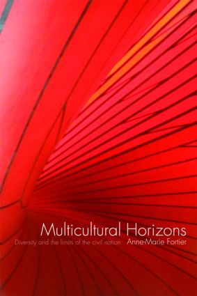 Multicultural Horizons: Diversity and the Limits of the Civil Nation (Paperback) book cover