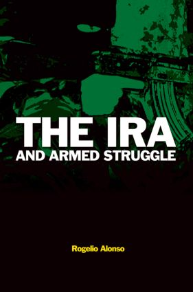 The IRA and Armed Struggle (Paperback) book cover
