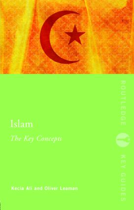 Islam: The Key Concepts: Islam: The Key Concepts, 1st Edition (Paperback) book cover