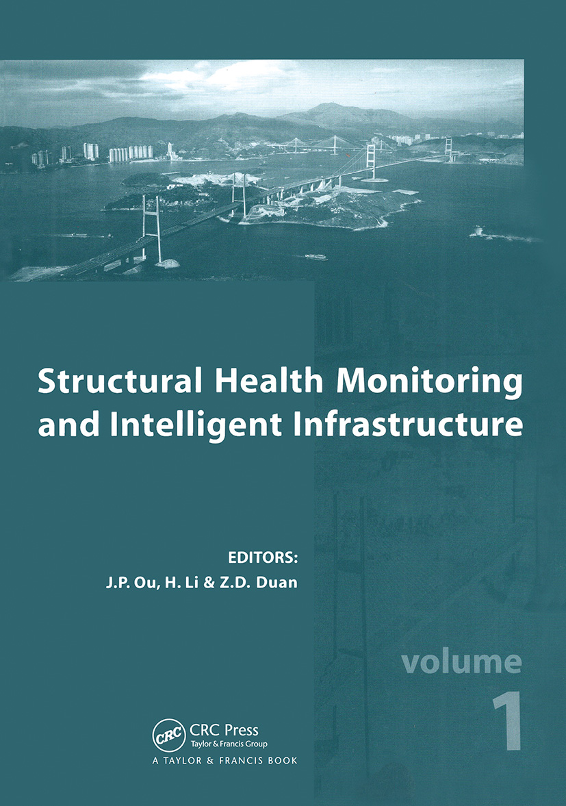Structural Health Monitoring and Intelligent Infrastructure, Two Volume Set: Proceedings of the 2nd International Conference on Structural Health Monitoring of Intelligent Infrastructure, Nov. 16-18, 2005, Shenzhen, China (Pack) book cover