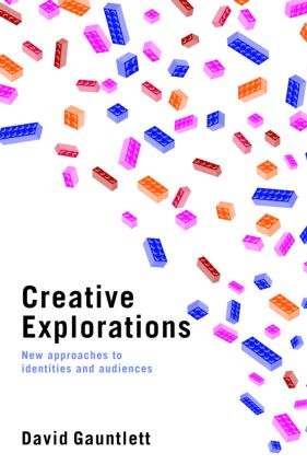 Creative Explorations: New Approaches to Identities and Audiences (Paperback) book cover