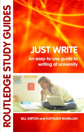 Just Write: An Easy-to-Use Guide to Writing at University, 1st Edition (Paperback) book cover