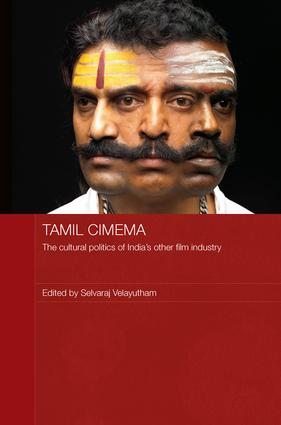 Tamil Cinema: The Cultural Politics of India's other Film Industry (Hardback) book cover
