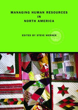 Managing Human Resources in North America: Current Issues and Perspectives, 1st Edition (Paperback) book cover