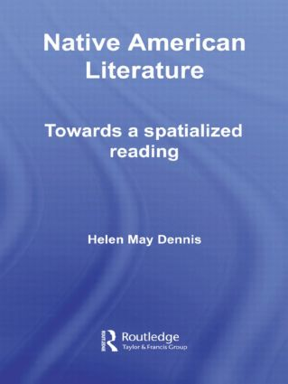 Native American Literature: Towards a Spatialized Reading (Hardback) book cover