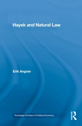 Hayek and Natural Law: 1st Edition (Hardback) book cover