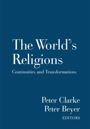 The World's Religions: Continuities and Transformations (Hardback) book cover