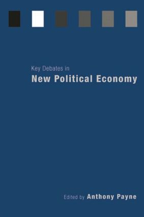 Key Debates in New Political Economy: 1st Edition (Paperback) book cover