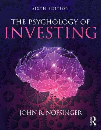 The Psychology of Investing: 6th Edition (Paperback) book cover