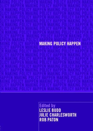 Making Policy Happen: 1st Edition (Paperback) book cover