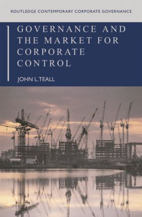 Governance and the Market for Corporate Control (Paperback) book cover