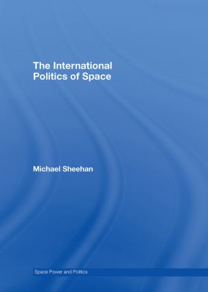 The International Politics of Space book cover