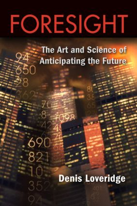 Foresight: The Art and Science of Anticipating the Future, 1st Edition (Paperback) book cover