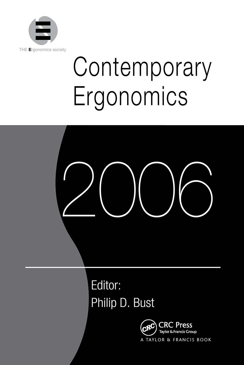 Contemporary Ergonomics 2006: Proceedings of the International Conference on Contemporary Ergonomics (CE2006), 4-6 April 2006, Cambridge, UK, 1st Edition (Paperback) book cover