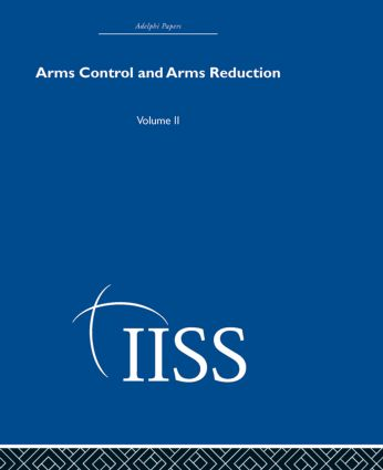 Arms Control and Arms Reduction: Volume 2 (Hardback) book cover