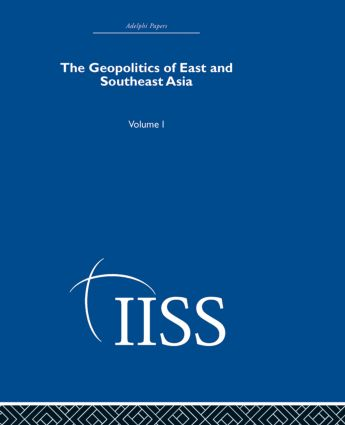 The Geopolitics of East and Southeast Asia: Volume 1, 1st Edition (Hardback) book cover