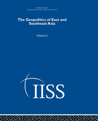The Geopolitics of East and Southeast Asia: Volume 2, 1st Edition (Hardback) book cover