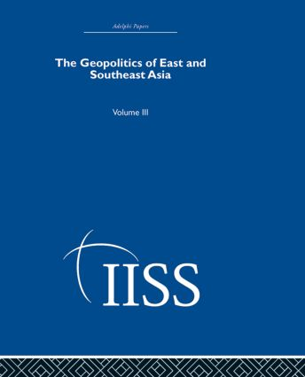 The Geopolitics of East and Southeast Asia: Volume 3 (Hardback) book cover