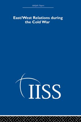 East/West Relations during the Cold War (Hardback) book cover