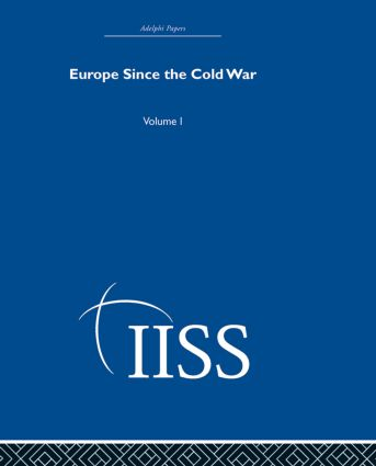 Europe Since the Cold War: Volume 1 (Hardback) book cover