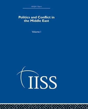 Politics and Conflict in the Middle East: Volume 1 (Hardback) book cover