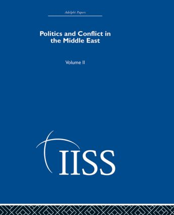 Politics and Conflict in the Middle East: Volume 2 (Hardback) book cover