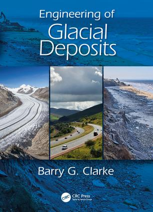 Engineering of Glacial Deposits: 1st Edition (Hardback) book cover