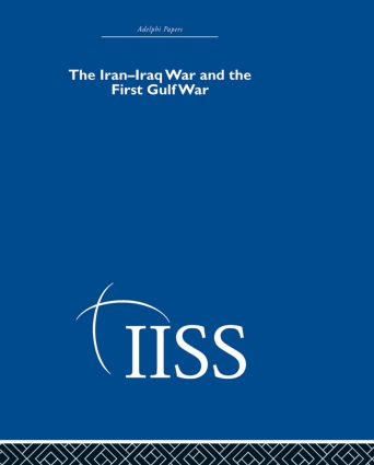 The Iran-Iraq War and the First Gulf War