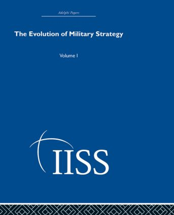 The Evolution of Military Strategy