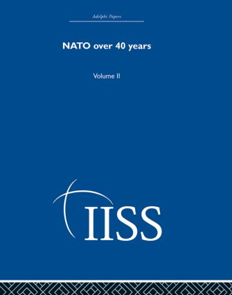 NATO Over Forty Years: Volume 2, 1st Edition (Hardback) book cover