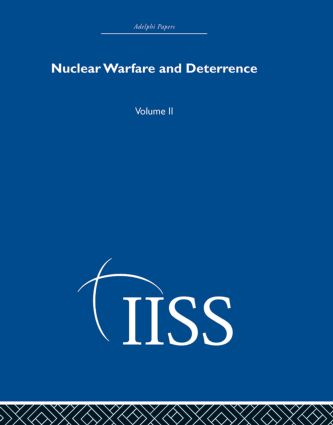 Nuclear Warfare and Deterrence: Volume 2 book cover