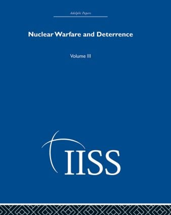 Nuclear Warfare and Deterrence: Volume 3 book cover