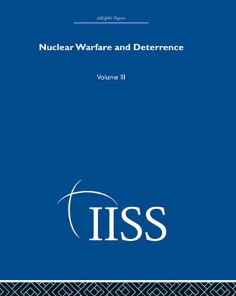 Nuclear Warfare and Deterrence: Volume 3, 1st Edition (Hardback) book cover