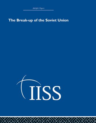 The Break-up of the Soviet Union (Hardback) book cover