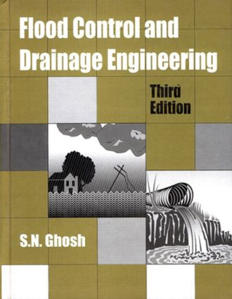 Flood Control and Drainage Engineering, 3rd edition