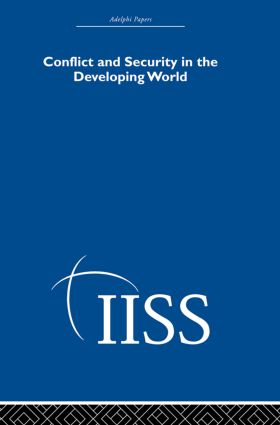 Conflict and Security in the Developing World: 1st Edition (Hardback) book cover