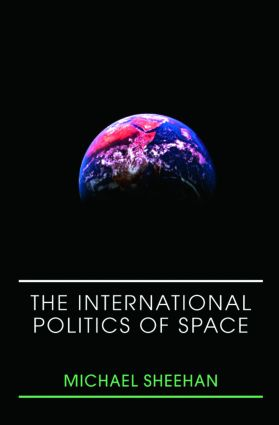 The International Politics of Space (Paperback) book cover