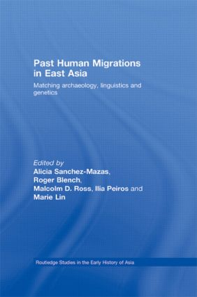 Past Human Migrations in East Asia: Matching Archaeology, Linguistics and Genetics (Hardback) book cover
