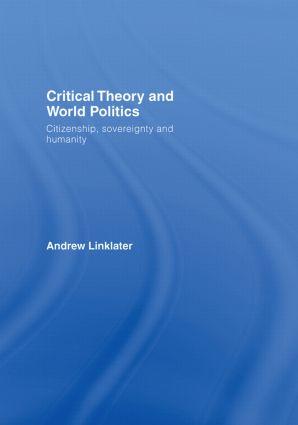 Critical Theory and World Politics