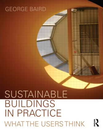 Sustainable Buildings in Practice: What the Users Think (Paperback) book cover