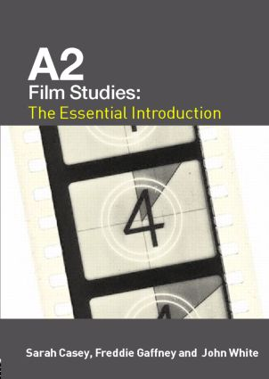 A2 Film Studies: The Essential Introduction book cover
