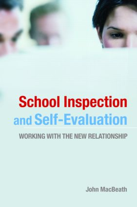 School Inspection & Self-Evaluation: Working with the New Relationship, 1st Edition (Paperback) book cover