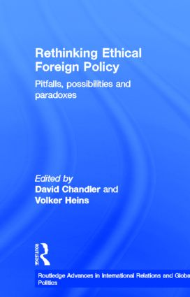 Rethinking Ethical Foreign Policy: Pitfalls, Possibilities and Paradoxes (Hardback) book cover