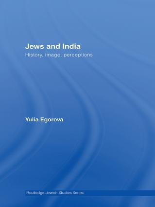 Jews and India: Perceptions and Image, 1st Edition (Hardback) book cover