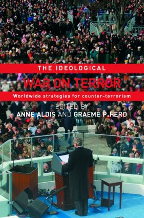 The Ideological War on Terror: Worldwide Strategies For Counter-Terrorism book cover
