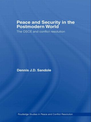 Peace and Security in the Postmodern World: The OSCE and Conflict Resolution book cover