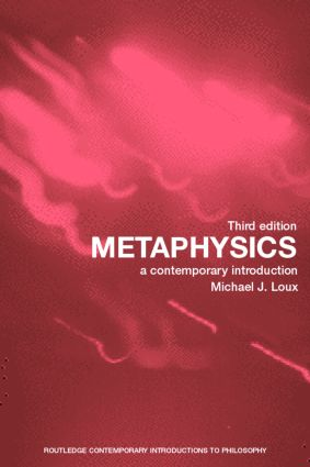 Metaphysics: A Contemporary Introduction, 3rd Edition (Paperback) book cover