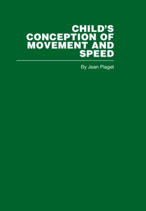 Child's Conception of Movement and Speed (Hardback) book cover