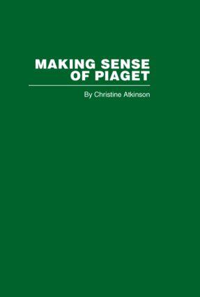 Making Sense of Piaget (Hardback) book cover