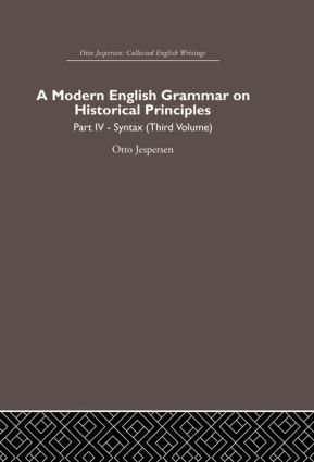 A Modern English Grammar on Historical Principles: Volume 4. Syntax (third volume) (Hardback) book cover
